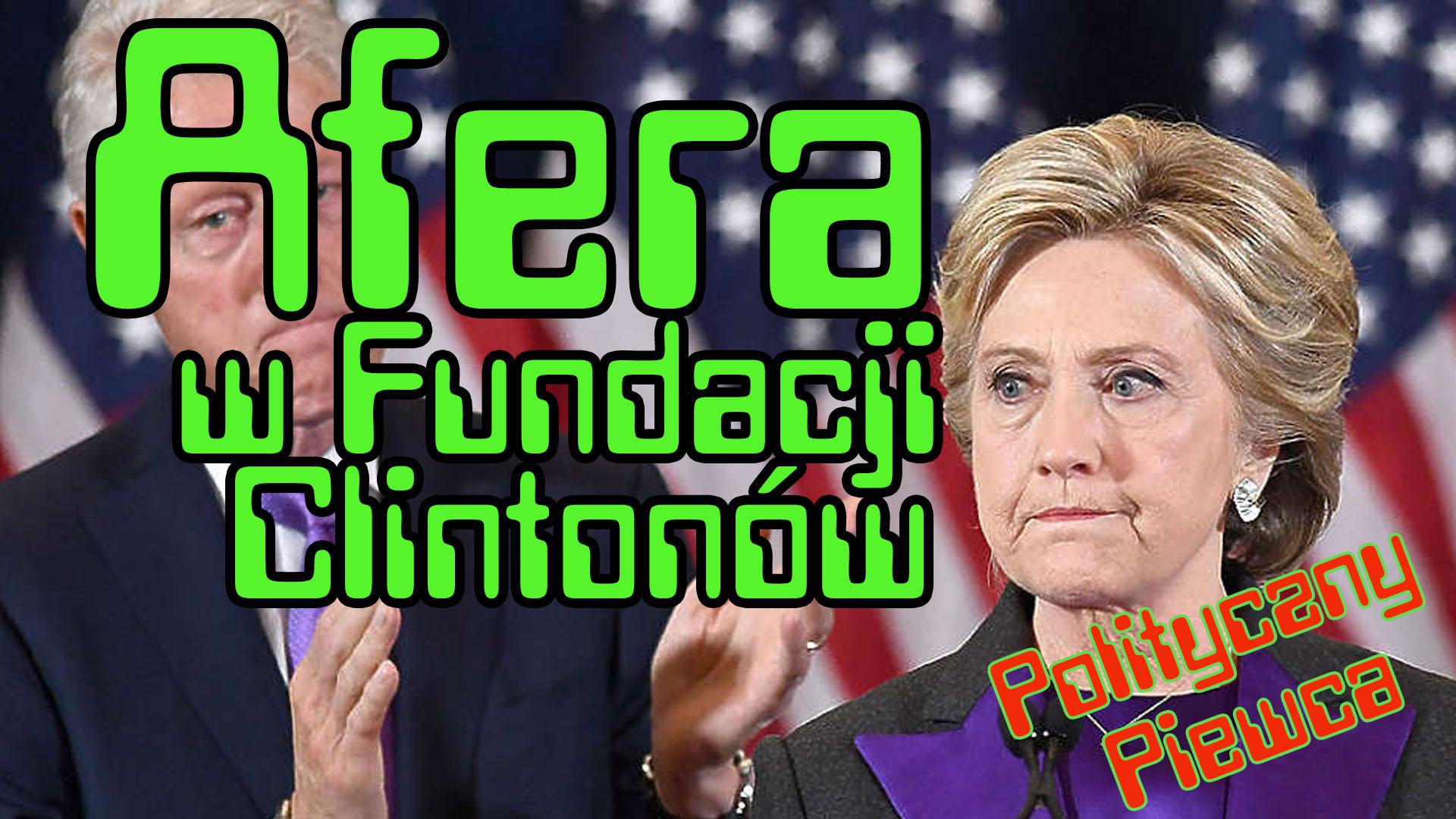 Afera w Fundacji Clintonów